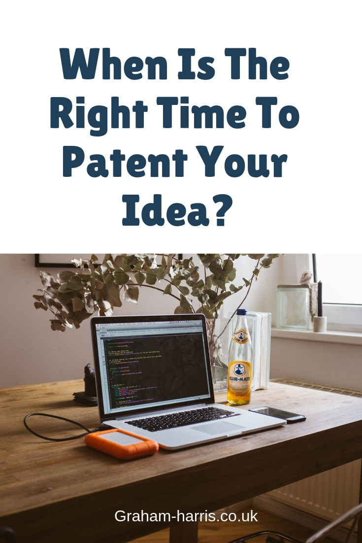 Click here to find out... When Is The Right Time To Patent Your Idea? #invention #inventor #patents #business #mentor