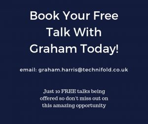 Book your free talk with graham at: graham.harris@technifold.co.uk